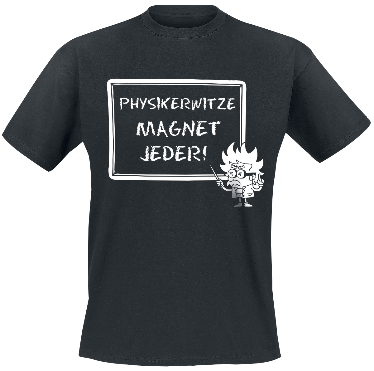 Physikerwitze Magnet Jeder! -  - T-Shirt - schwarz - EMP Exklusiv!