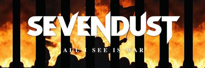 Das Album der Woche: Sevendust mit All I See Is War