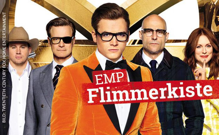 Die EMP Flimmerkiste vom 2. Februar 2018: KINGSMAN – THE GOLDEN CIRCLE