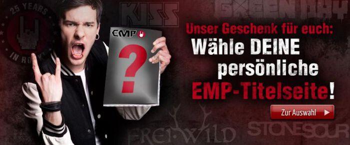 Wähle DEINE persönliche EMP-Titelseite!!