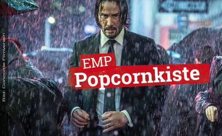 Die EMP Popcornkiste vom 23. Mai 2019: JOHN WICK 3 und ALADDIN