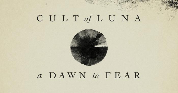 Das Album der Woche: Cult Of Luna mit A Dawn To Fear