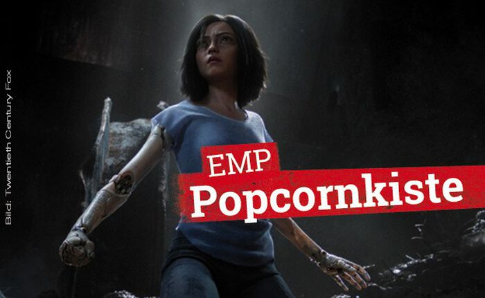 Die EMP Popcornkiste vom 14. Februar 2019 mit ALITA BATTLE ANGEL u. a.