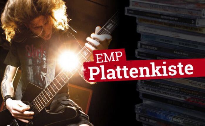 Die EMP Plattenkiste zum 03. April 2015