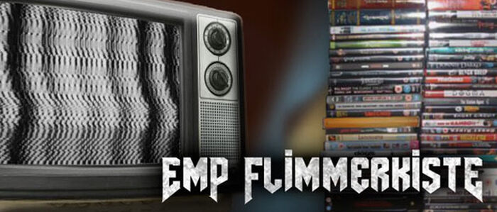 Die EMP Flimmerkiste zum 14. März 2014