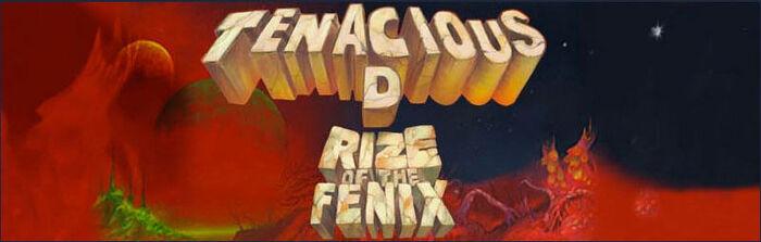 "Tenacious D. mit ""Rize Of The Fenix"" auf die nächste Stufe in den Rock-Olymp"