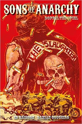 Sons Of Anarchy Comic Band 3 – Doppeltes Spiel