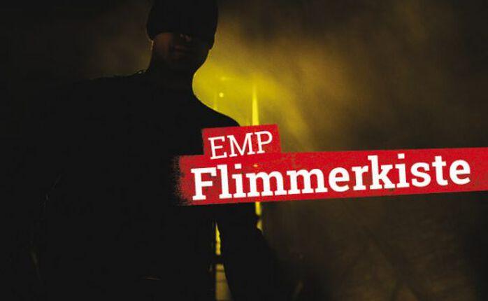 Die EMP Flimmerkiste zum 28. Oktober 2016