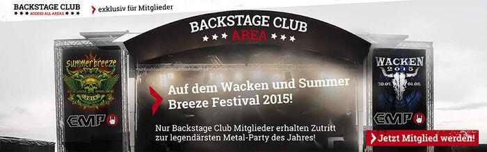 Die EMP Backstage Club Areas auf dem Wacken und Summer Breeze 2015
