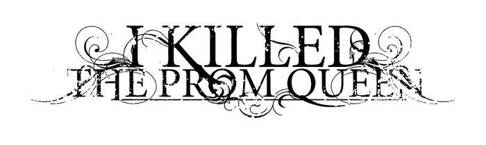 I Killed The Prom Queen – Der Beginn einer neuen Ära