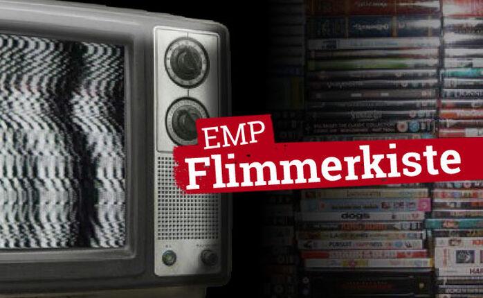Die EMP Flimmerkiste zum 22. Mai 2015