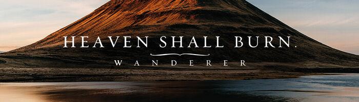 Das Album der Woche: Heaven Shall Burn mit Wanderer