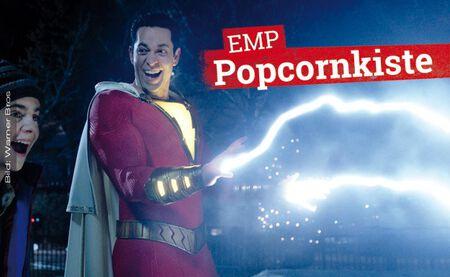 Die EMP Popcornkiste vom 4. April 2019 mit SHAZAM! u. a.