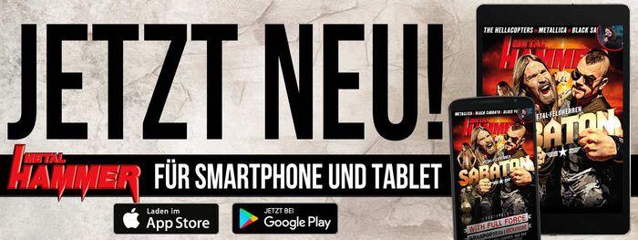 Metal Hammer: Über 30 Jahre Metal - Jetzt auch als App erhältlich.