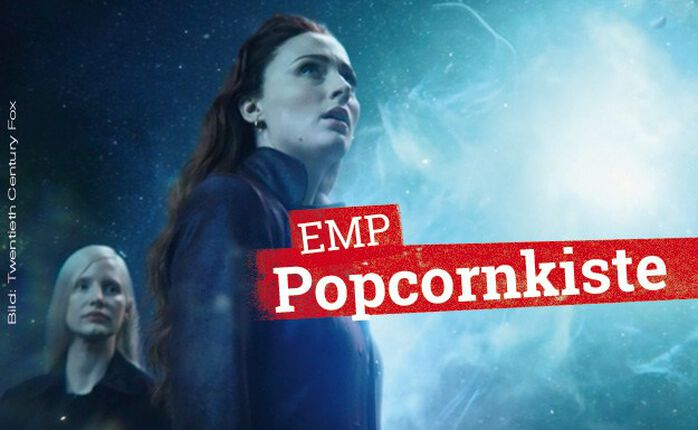 Die EMP Popcornkiste vom 6. Juni 2019: X-MEN: DARK PHOENIX und TKKG