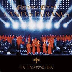Cantus buranus II - Live in München