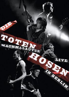 Machmalauter: Die Toten Hosen - Live In Berlin