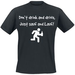 Don't Drink And Drive, Just Sauf And Lauf