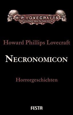 H. P. Lovecrafts Bibiliothek des Schreckens Necronomicon
