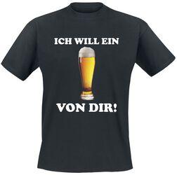 Ich will ein Bier von dir!