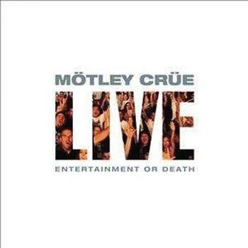 Live - Entertainment or death