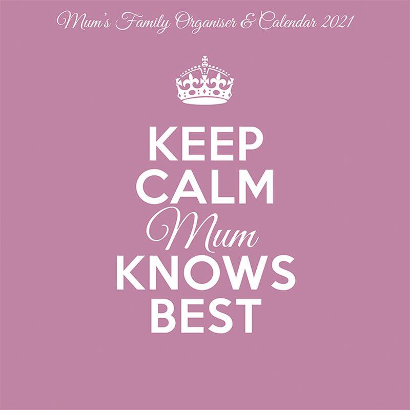 Keep Calm Mum Knows Best