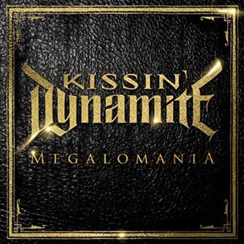 Kissin' Dynamite Megalomania CD multicolor AFM 4702