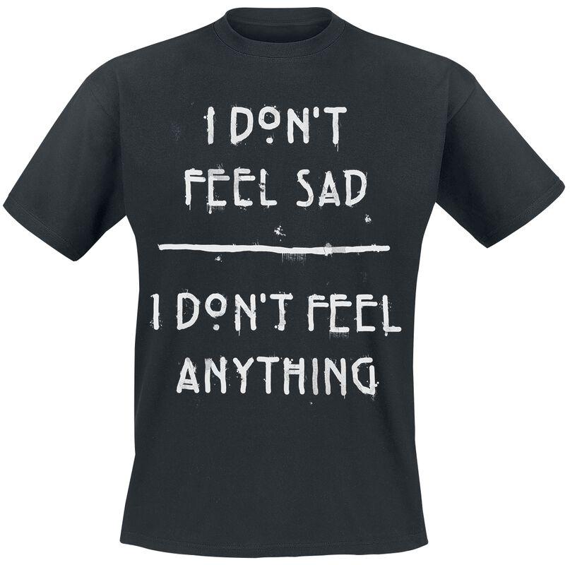 I Don´t Feel Sad
