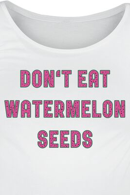 Don`t Eat Watermelon Seeds