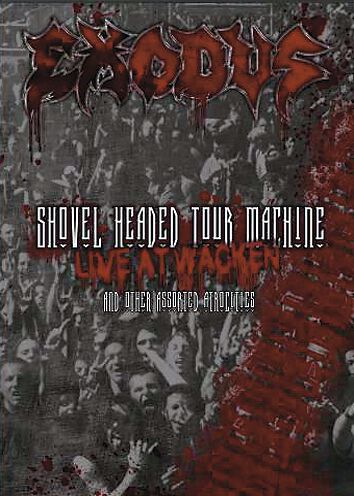 Image of Exodus Shovel headed tour machine - Live at Wacken and other assorted atrocities 2-DVD Standard