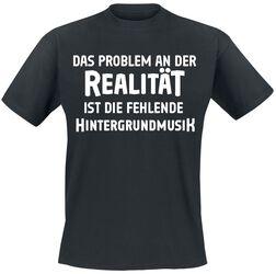 Das Problem an der Realität