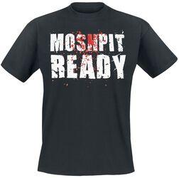 Moshpit Ready