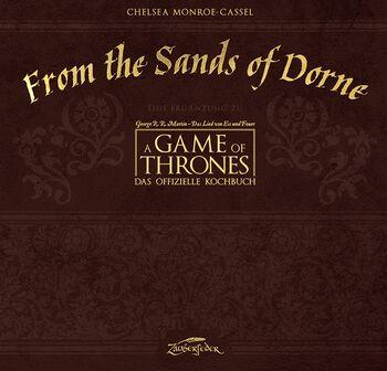 From the Sands of Dorne - Eine Ergänzung zu A Game of Thrones – Das offizielle Kochbuch