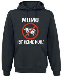 MUMU ist keine Kuh!
