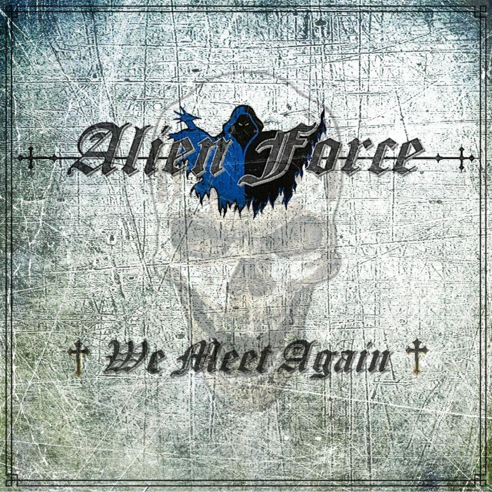 Image of Alien Force We meet again CD Standard
