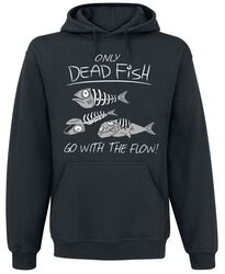 Only Dead Fish Go With The Flow!
