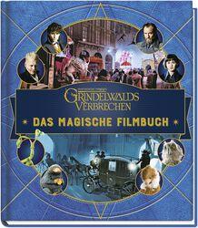 Grindelwalds Verbrechen - Das magische Filmbuch