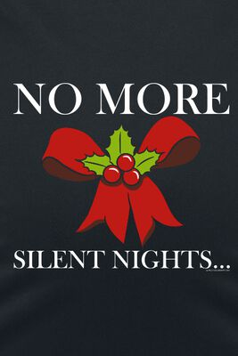 No More Silent Nights...