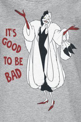 Cruella de Vil - It's good to be bad