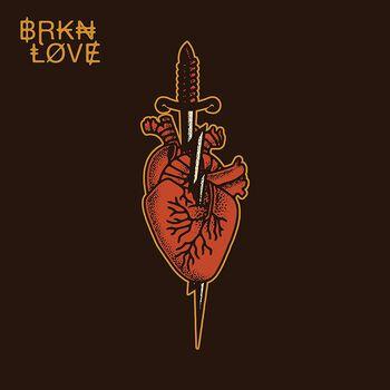 BRKN love