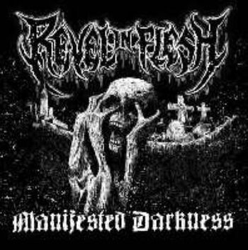 Manifested darkness