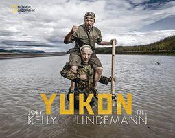 Kelly, Joey & Lindemann, Till Yukon - Mein gehasster Freund - Signierte Ausgabe
