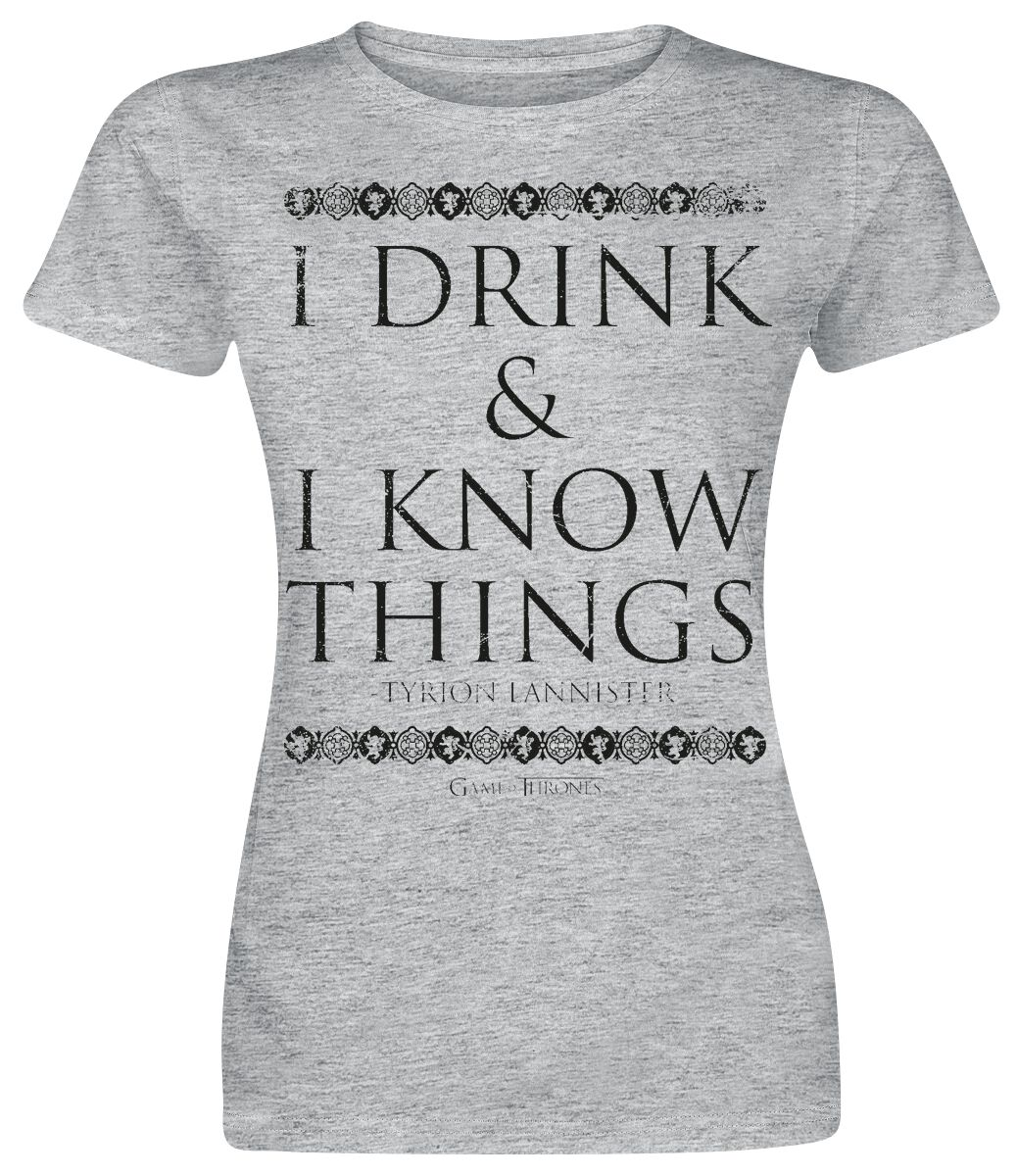 Image of Game Of Thrones Tyrion Lannister - I Drink And I Know Things Maglia donna grigio sport