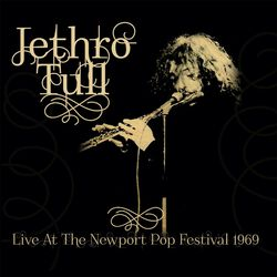 Live at the Newport Pop Festival 1969