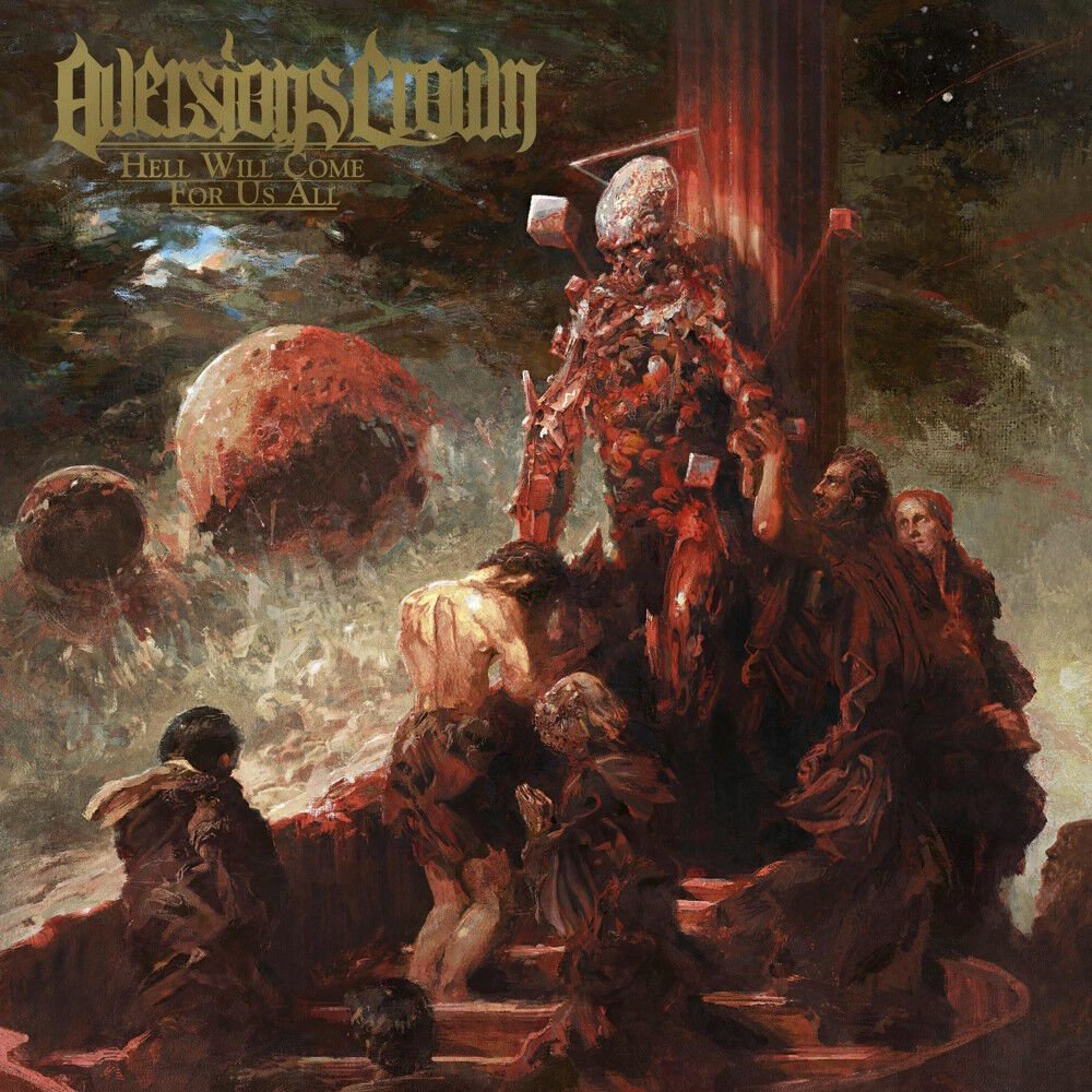 Image of Aversions Crown Hell will come for us all CD Standard