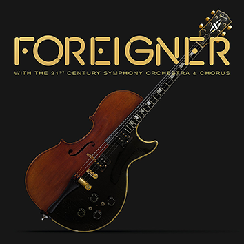Image of Foreigner With the 21st Century Symphony Orchestra & Chorus DVD & CD Standard