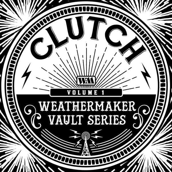 Clutch The Weathermaker vault series Vol.1 CD multicolor WM123