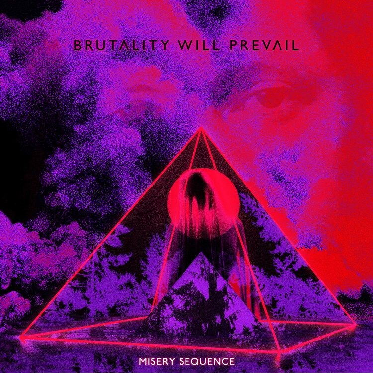 Brutality Will Prevail  Misery sequence  CD  Standard