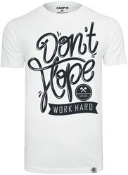 Don't Hope - Work Hard