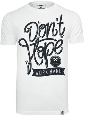 Don't Hope - Work Hard